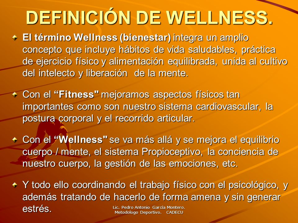DEFINICIÓN DE WELLNESS.