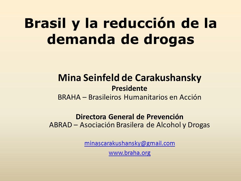 Brasil y la reducción de la demanda de drogas