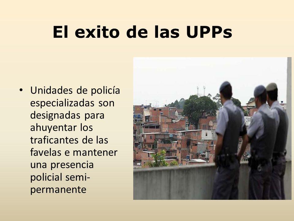 El exito de las UPPs
