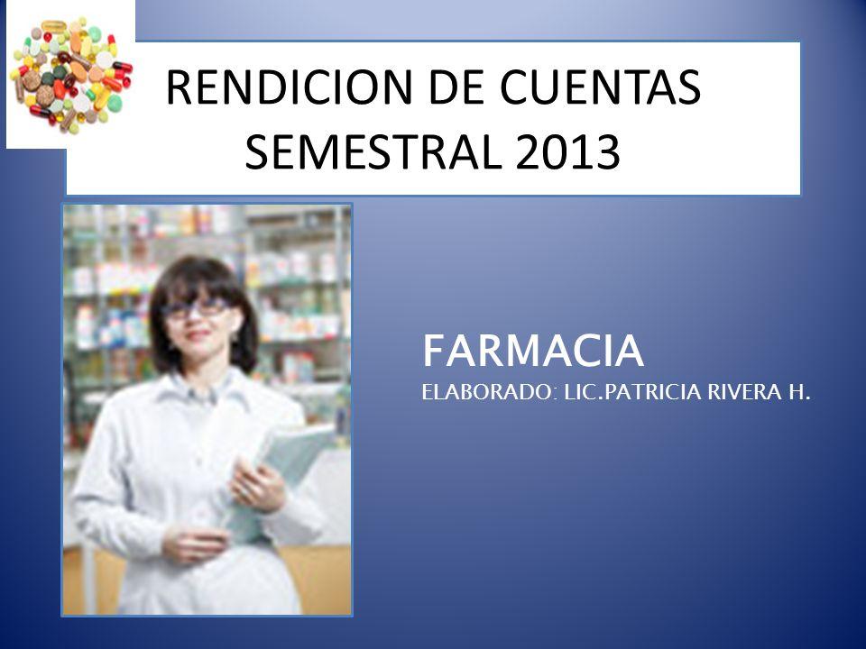 RENDICION DE CUENTAS SEMESTRAL 2013