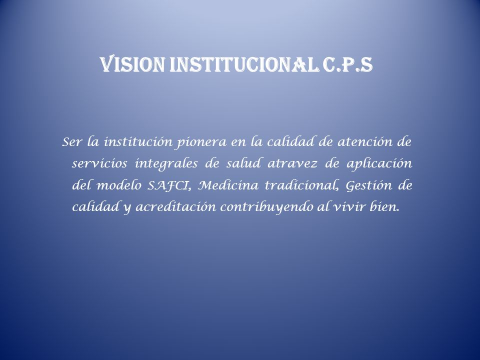 VISION INSTITUCIONAL C.P.S