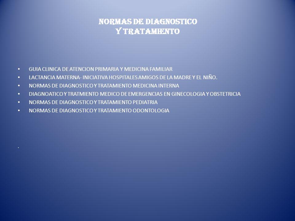 NORMAS DE DIAGNOSTICO Y TRATAMIENTO