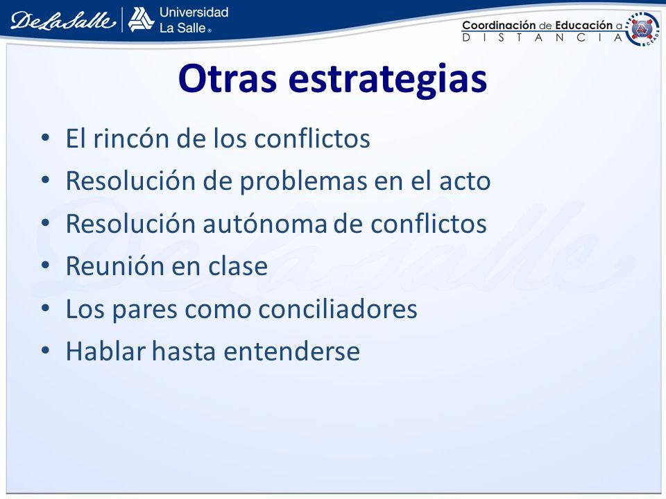 Otras estrategias El rincón de los conflictos