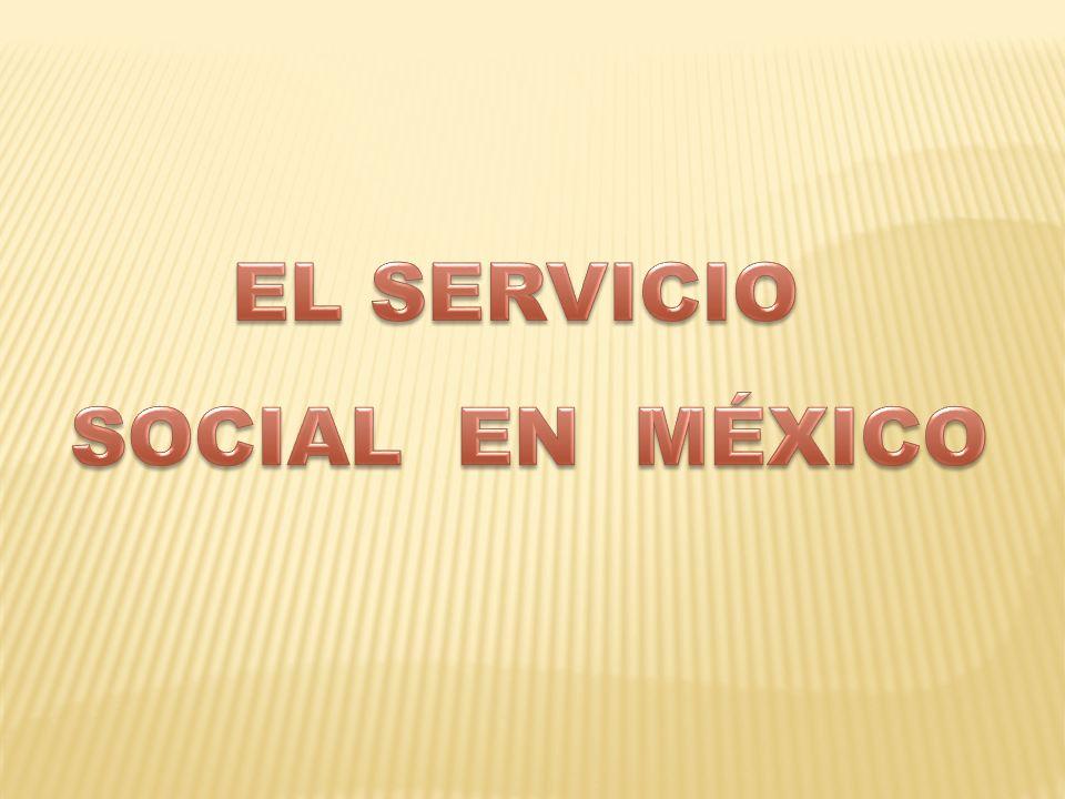 EL SERVICIO SOCIAL EN MÉXICO
