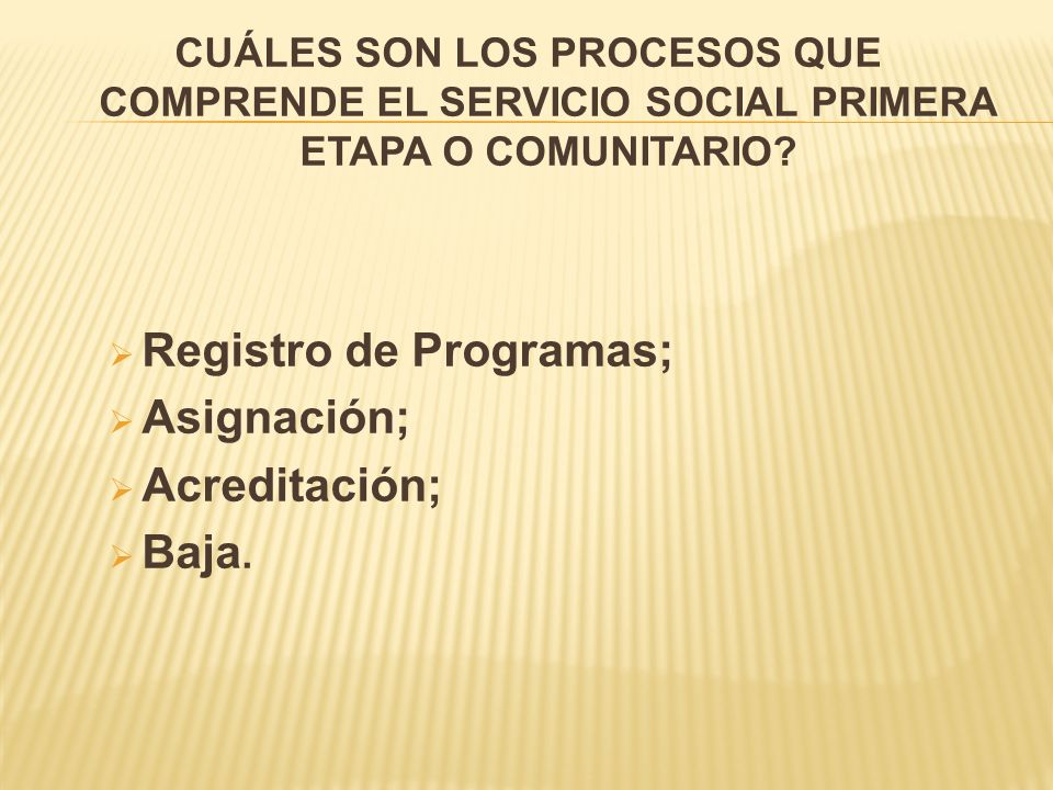 Registro de Programas; Asignación; Acreditación; Baja.