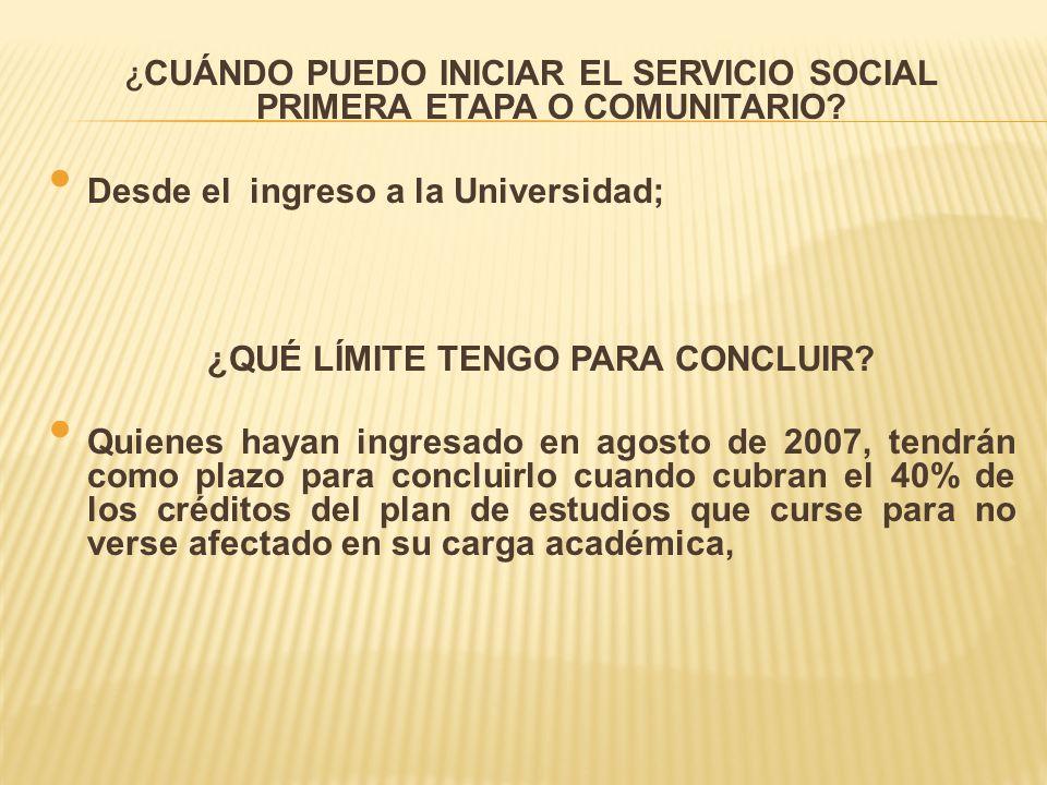 ¿CUÁNDO PUEDO INICIAR EL SERVICIO SOCIAL PRIMERA ETAPA O COMUNITARIO