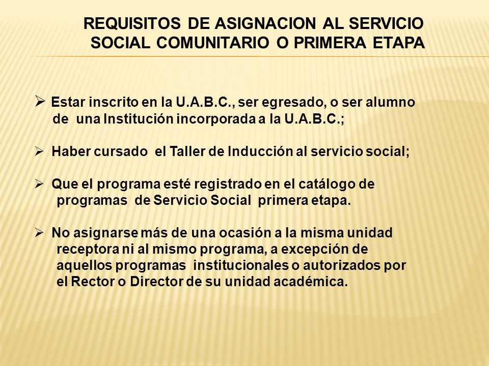 REQUISITOS DE ASIGNACION AL SERVICIO