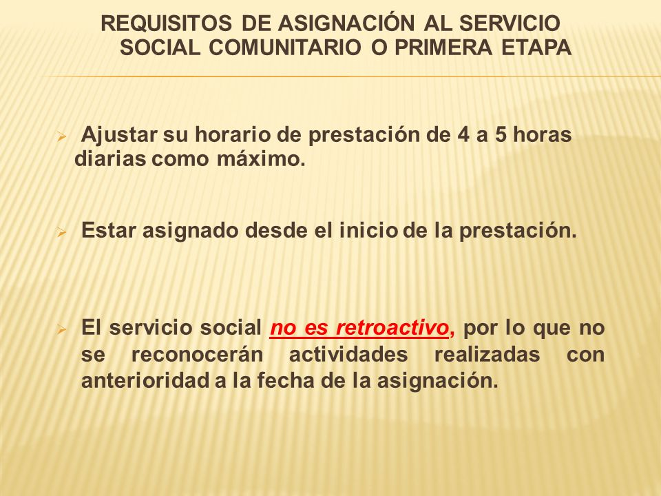 REQUISITOS DE ASIGNACIÓN AL SERVICIO