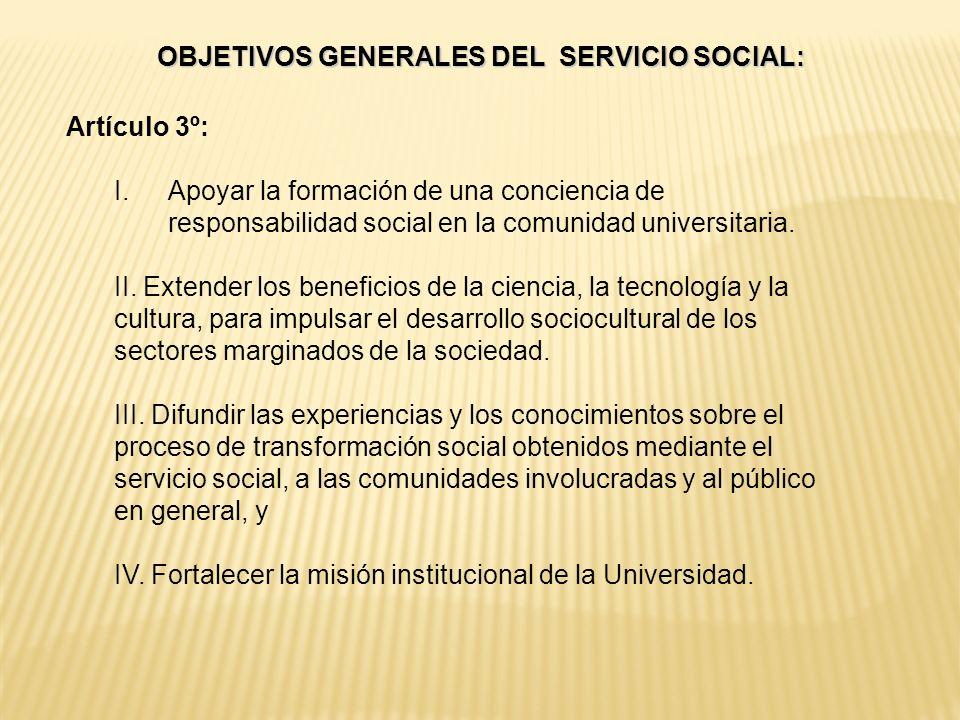 OBJETIVOS GENERALES DEL SERVICIO SOCIAL: