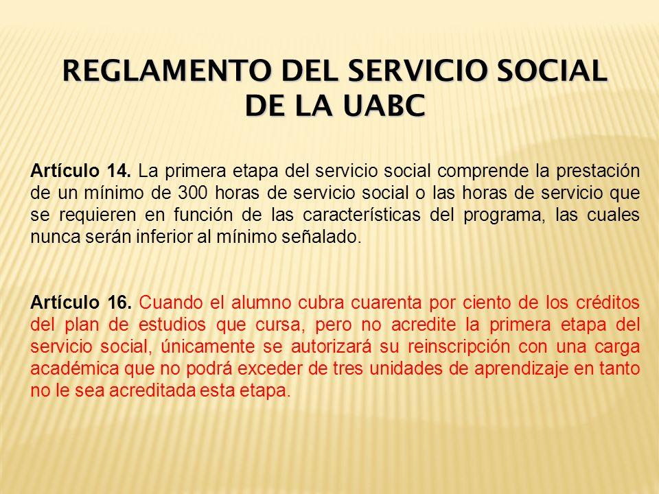 REGLAMENTO DEL SERVICIO SOCIAL DE LA UABC