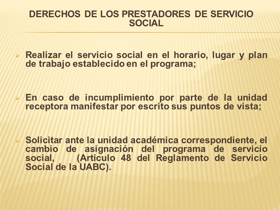 DERECHOS DE LOS PRESTADORES DE SERVICIO SOCIAL