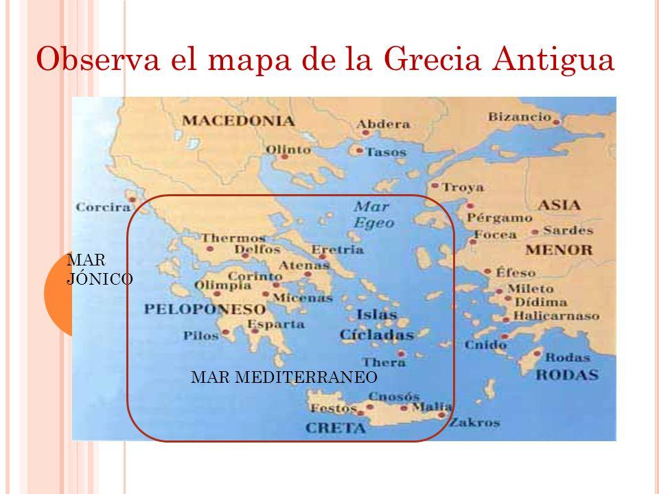 Observa el mapa de la Grecia Antigua