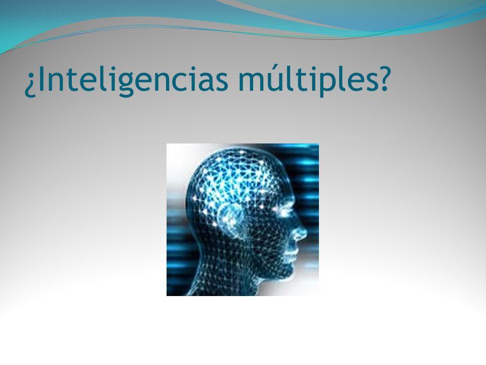 ¿Inteligencias múltiples