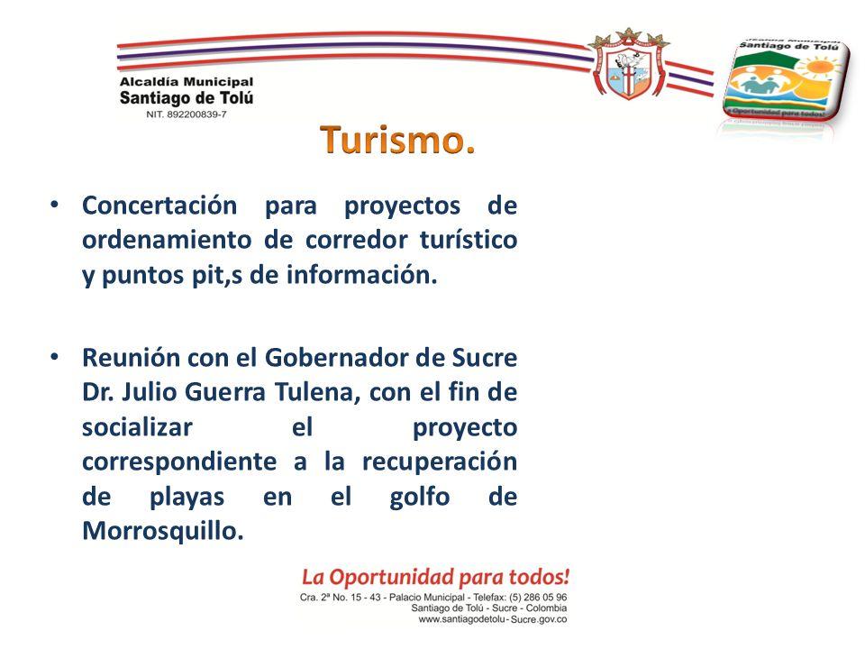 Turismo. Concertación para proyectos de ordenamiento de corredor turístico y puntos pit,s de información.