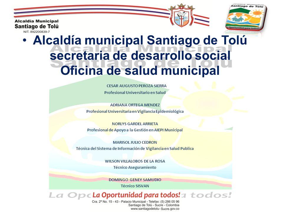 Alcaldía municipal Santiago de Tolú secretaria de desarrollo social Oficina de salud municipal