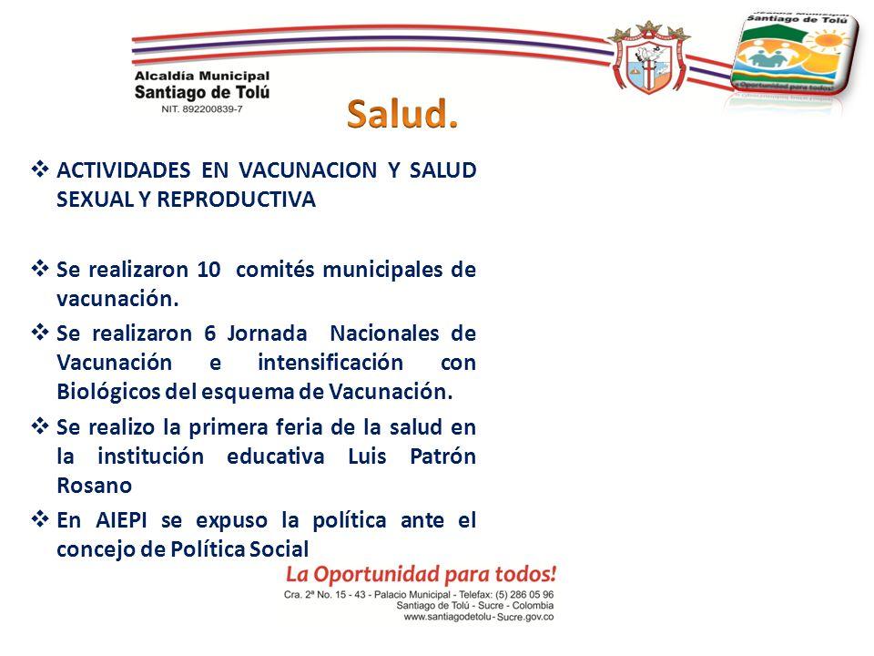 Salud. ACTIVIDADES EN VACUNACION Y SALUD SEXUAL Y REPRODUCTIVA