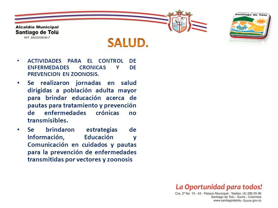 SALUD. ACTIVIDADES PARA EL CONTROL DE ENFERMEDADES CRONICAS Y DE PREVENCION EN ZOONOSIS.