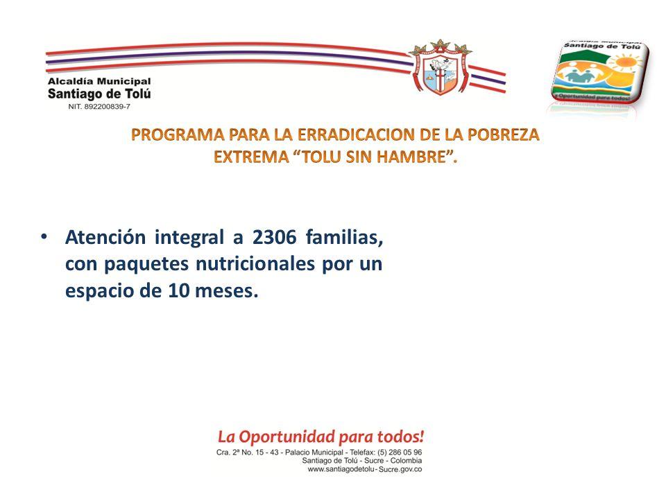 PROGRAMA PARA LA ERRADICACION DE LA POBREZA EXTREMA TOLU SIN HAMBRE .