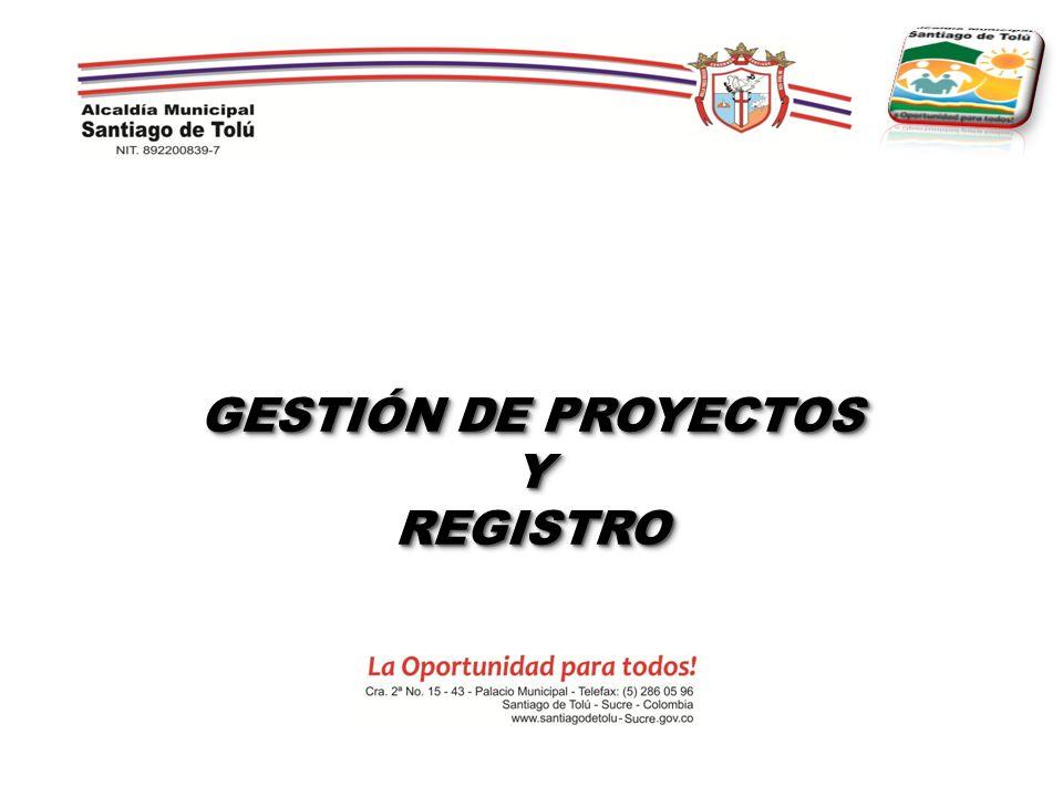 GESTIÓN DE PROYECTOS Y REGISTRO