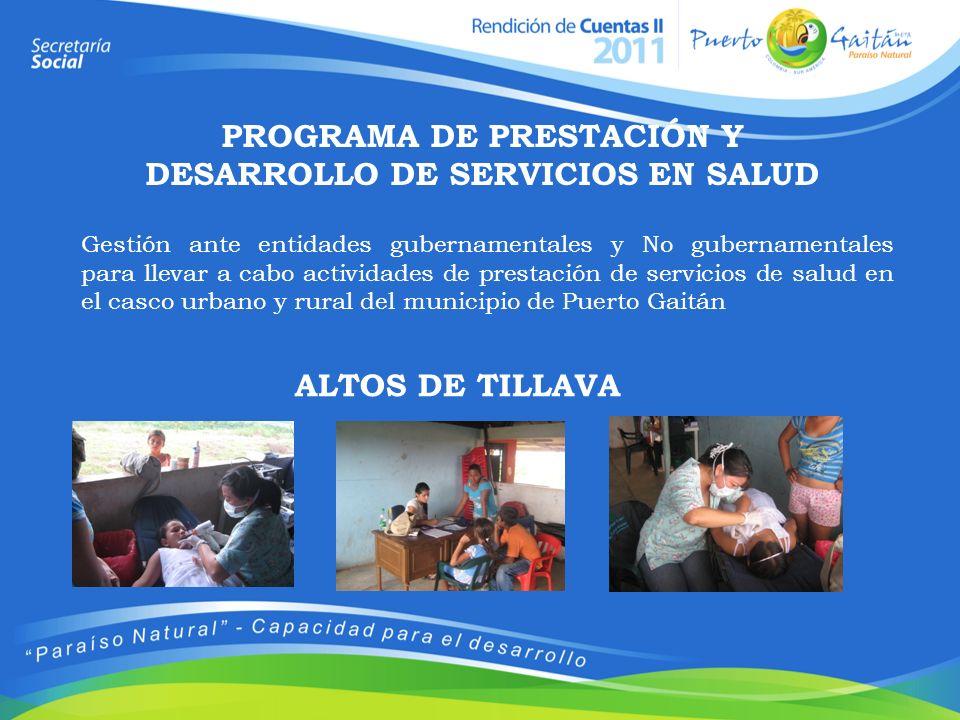 PROGRAMA DE PRESTACIÓN Y DESARROLLO DE SERVICIOS EN SALUD