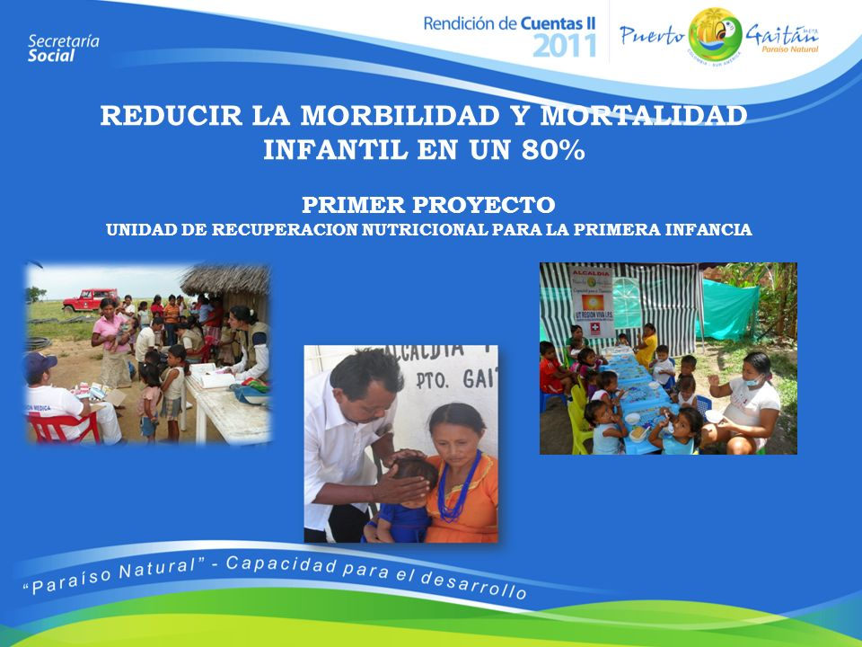 REDUCIR LA MORBILIDAD Y MORTALIDAD INFANTIL EN UN 80%