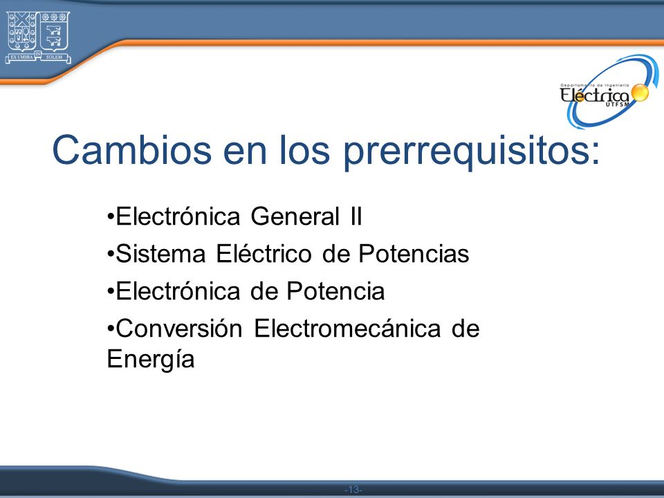 Cambios en los prerrequisitos: