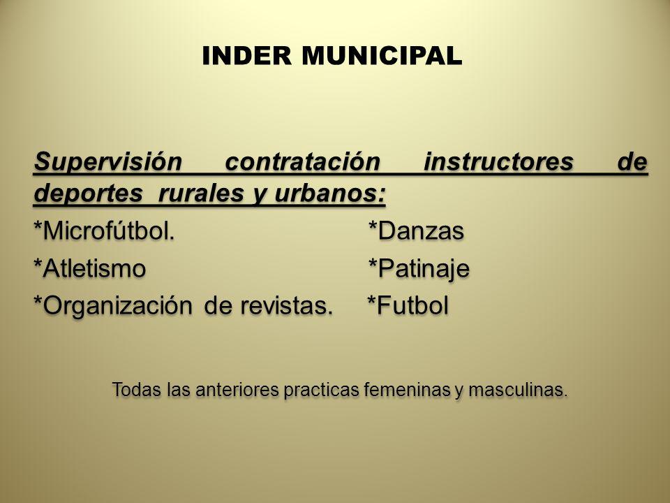 Todas las anteriores practicas femeninas y masculinas.