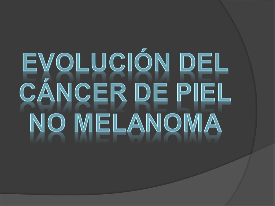 Evolución del cáncer de piel no melanoma