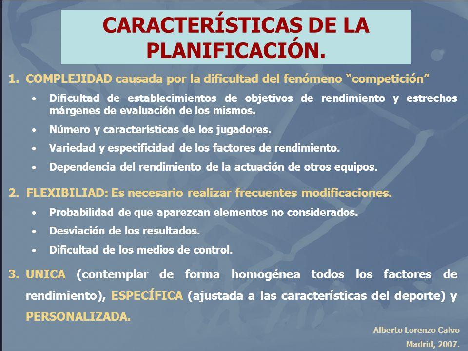CARACTERÍSTICAS DE LA PLANIFICACIÓN.