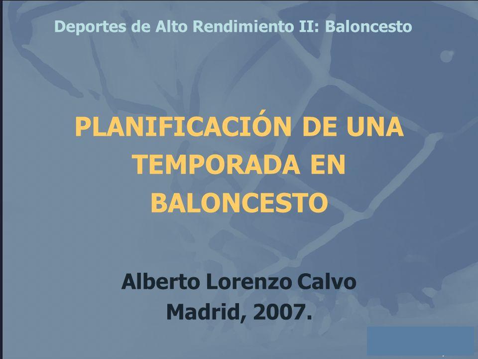 PLANIFICACIÓN DE UNA TEMPORADA EN BALONCESTO