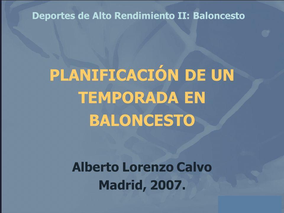 PLANIFICACIÓN DE UN TEMPORADA EN BALONCESTO