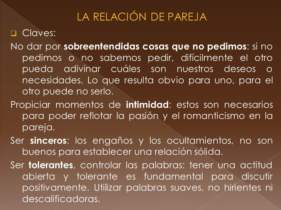 LA RELACIÓN DE PAREJA Claves: