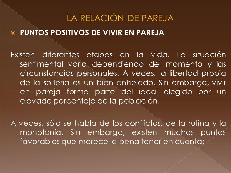 LA RELACIÓN DE PAREJA PUNTOS POSITIVOS DE VIVIR EN PAREJA