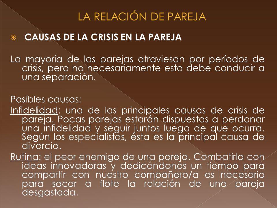 LA RELACIÓN DE PAREJA CAUSAS DE LA CRISIS EN LA PAREJA