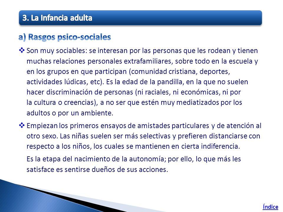 a) Rasgos psico-sociales