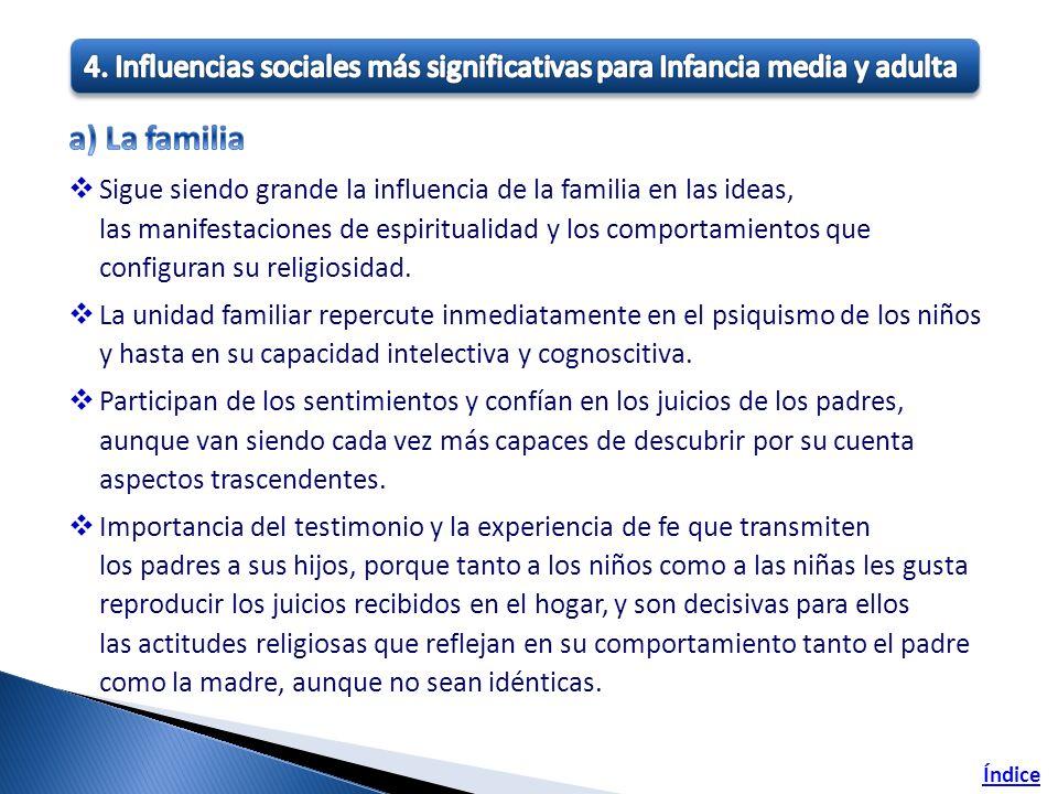 4. Influencias sociales más significativas para Infancia media y adulta