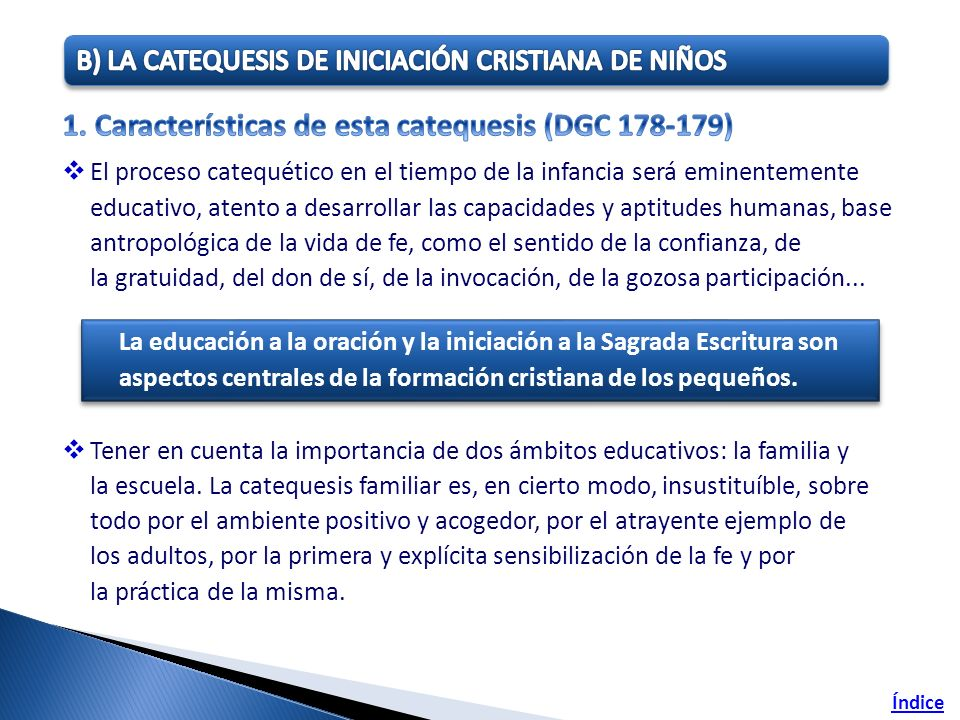 1. Características de esta catequesis (DGC 178-179)