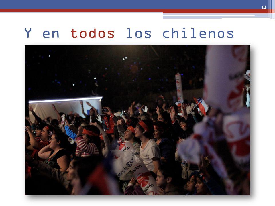 Y en todos los chilenos