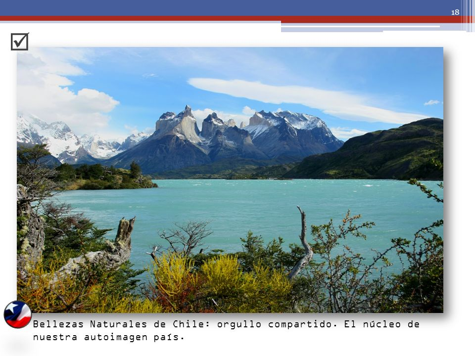  Bellezas Naturales de Chile: orgullo compartido. El núcleo de nuestra autoimagen país.