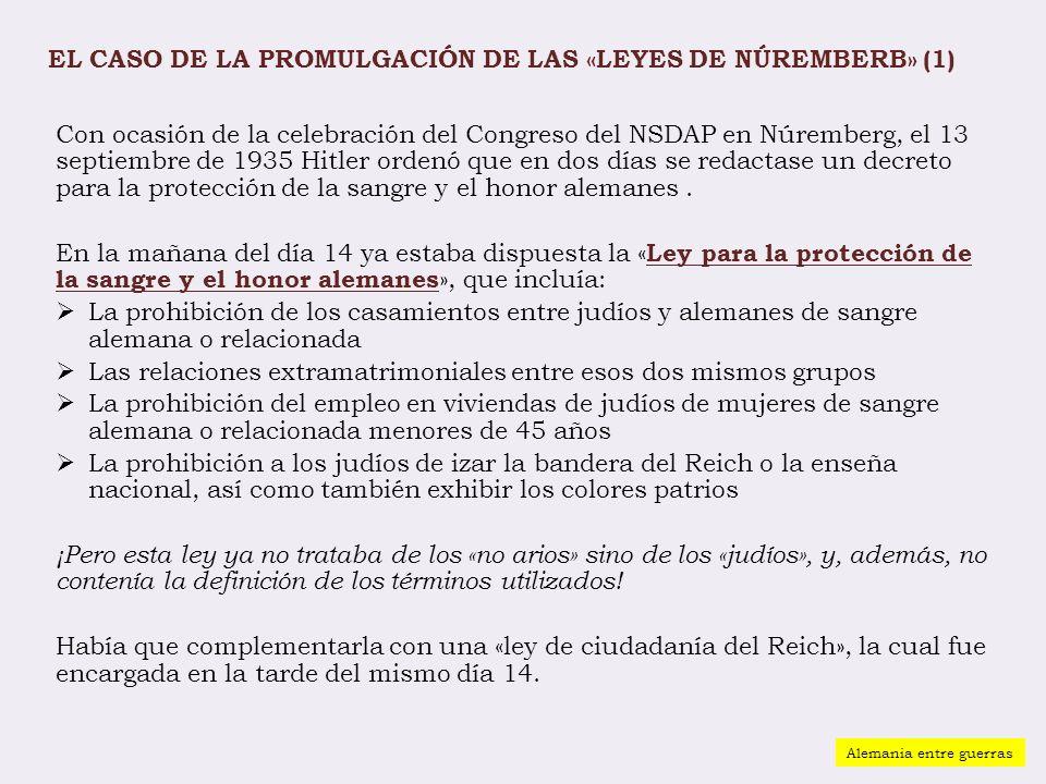 EL CASO DE LA PROMULGACIÓN DE LAS «LEYES DE NÚREMBERB» (1)