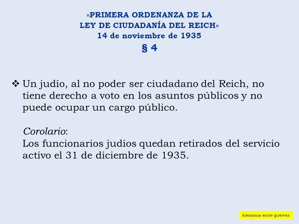 «PRIMERA ORDENANZA DE LA LEY DE CIUDADANÍA DEL REICH»