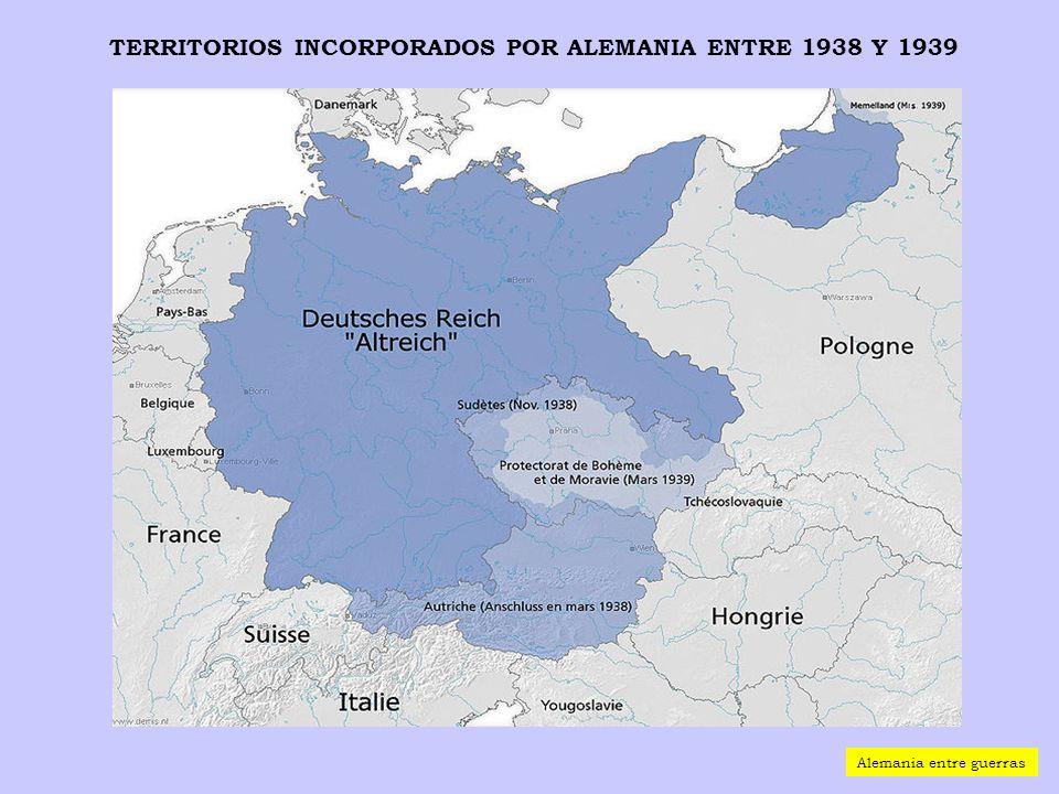 TERRITORIOS INCORPORADOS POR ALEMANIA ENTRE 1938 Y 1939