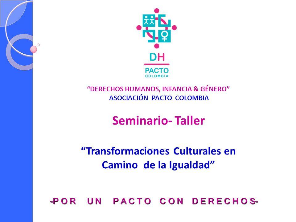 Seminario- Taller Transformaciones Culturales en