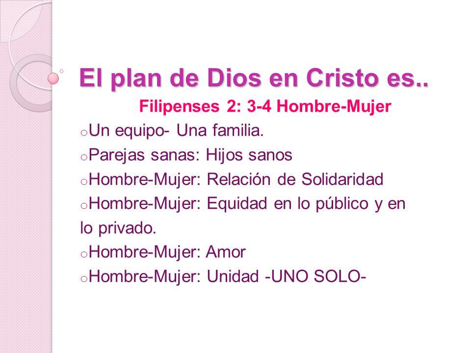 El plan de Dios en Cristo es..