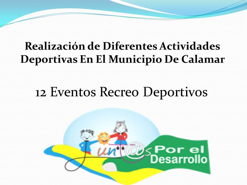 12 Eventos Recreo Deportivos