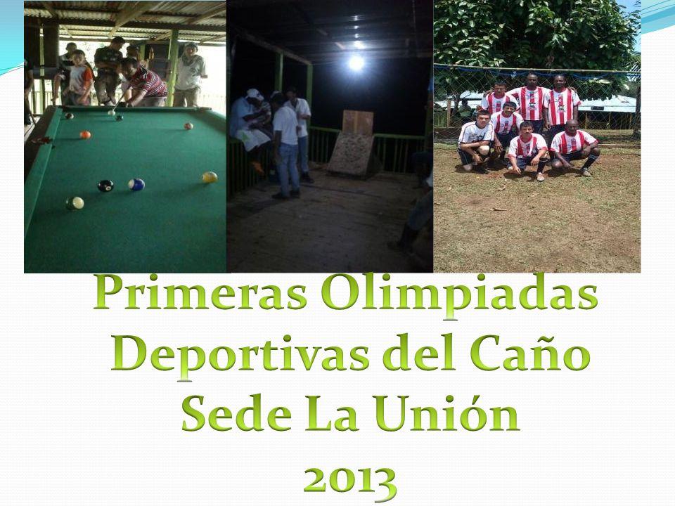Primeras Olimpiadas Deportivas del Caño Sede La Unión 2013