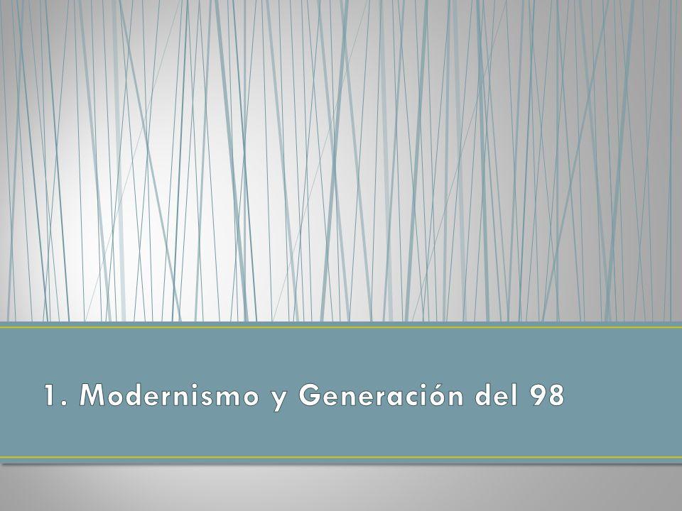 1. Modernismo y Generación del 98