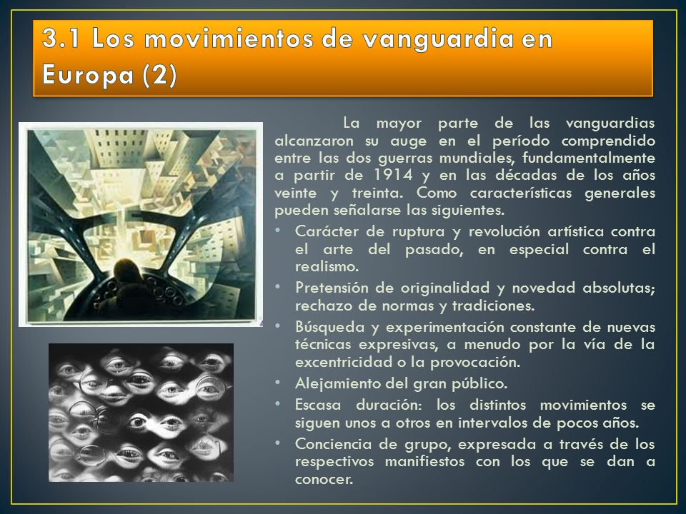 3.1 Los movimientos de vanguardia en Europa (2)