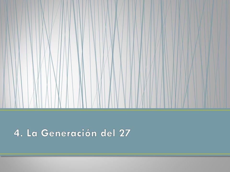 4. La Generación del 27