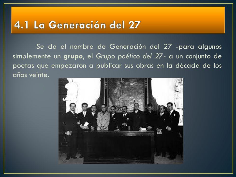 4.1 La Generación del 27